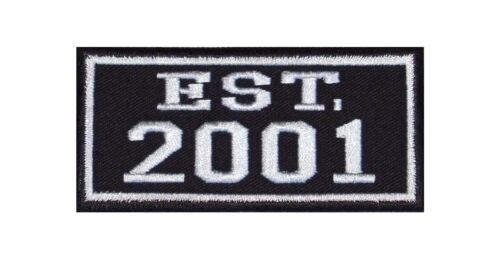 Established 2001 Biker Patch ricamate year est founded fondato since MC dal