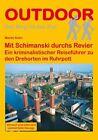 Mit Schimanski durchs Revier von Martin Kohn (2013, Taschenbuch)