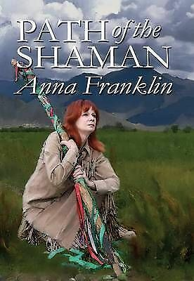 The Path of the Shaman, Anna M. Franklin, Good Book