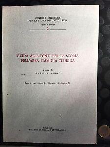 GUIDA-ALLE-FONTI-PER-LA-STORIA-DELL-039-AREA-FLAMINIA-TIBERINA-LUCIANO-OSBAT-1985