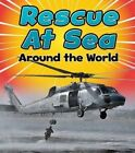 Rescue at Sea Around the World by Linda Staniford (Hardback, 2016)