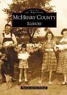 McHenry County, Illinois by Maryan Pelland, Dan Pelland (Paperback / softback, 2001)