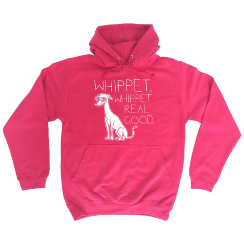 Whippet Real Good HOODIE dog party puppy humour hoody funny birthday gift 123t