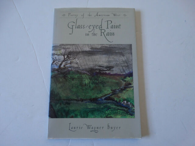 Glass Eyed Paint in Rain Book American West Poetry Rocky Mountain Poet Signed