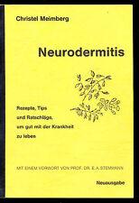 NEURODERMITIS - REZEPTE, TIPS UND RATSCHLÄGE
