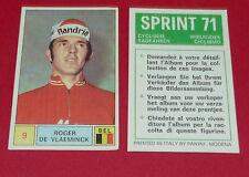 N°9 ROGER DE VLAEMINCK BELGIË PANINI SPRINT 71 CYCLISME 1971 WIELRIJDER CICLISMO