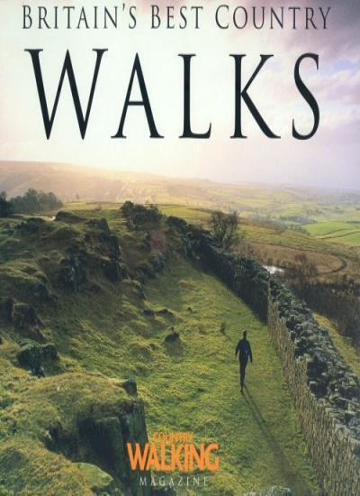 "Britain's Best Walks (Haynes EMAP),""Country Walking"" Magazine"