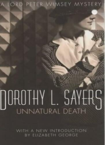 1 of 1 - Unnatural Death: A Lord Peter Wimsey Mystery By Dorothy L Sayers