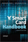 Smart Card Handbook by Wolfgang Effing, Wolfgang Rankl (Hardback, 2010)