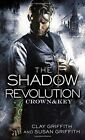The Shadow Revolution: Book 1 by Susan Griffith, Clay Griffith (Paperback, 2015)