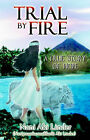 Trial by Fire: A True Story of Hope by Nani Aki Linder (Paperback, 2000)