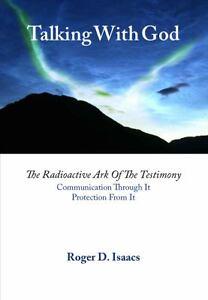 Talking with God : The Radioactive Ark of the Testimony: Communication...
