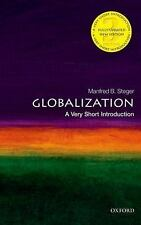 Very Short Introductions: Globalization: a Very Short Introduction by Manfred...