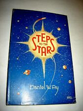 STEPS TO THE STARS DANIEL FRY signed UFO CONTACTEE ALIEN TECHNOLOGY GRAVITY