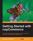 Getting Started with Nopcommerce by Brandon Atkinson (Paperback, 2013)
