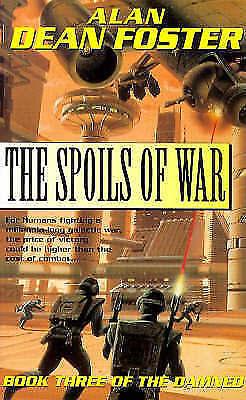 Foster, Alan Dean, Spoils Of War (Damned), Very Good Book