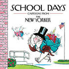 School Days: Cartoons from the New Yorker by Robert Mankoff, The New Yorker Magazine (Hardback, 2010)