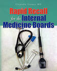 Rapid Recall for the Internal Medicine Boards by Chinedu Ivonye MD (Paperback / softback, 2011)