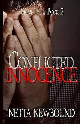 Conflicted Innocence: A Psychological Thriller Novel by Netta Newbound
