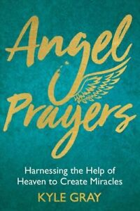 Angel-Prayers-Harnessing-the-Help-of-Heaven-to-Create-Miracles-9781788170239