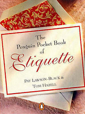 Penguin Pocket Book of Etiquette by Lawson-Black, Pat, Hazell, Tom-ExLibrary