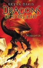 Dragons of Starlight: Starlighter by Bryan Davis (2010, Paperback)