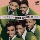Various Artists Over The Top Doo Wops Volume 2 - Dont PU CD