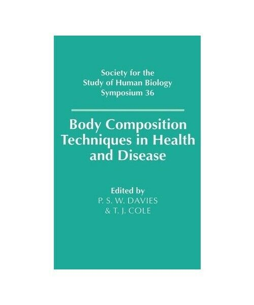 """""""Body Composition Techniques in Health and Disease"""""""