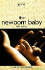 The Newborn Baby by Vincent Harrison (Paperback, 2008)
