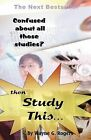 Confused About All Those Studies?: Then Study This... by Wayne G. Rogers (Paperback, 2008)