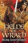 Fields of Wrath by Mickey Zucker Reichert (Paperback / softback, 2016)