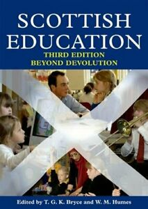 Scottish-Education-Beyond-Devolution-T-G-K-Bryce-W-M-Humes-W-M-Hume
