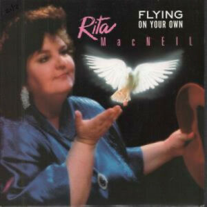 RITA-MACNEIL-Flying-On-Your-Own-7-034-VINYL-UK-Polydor-B-W-Fast-Train-To-Tokyo