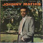 DISCO 33 GIRI - JOHNNY MATHIS - SWING SOFTLY