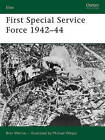 First Special Service Force 1942-1944 by Brett Werner (Paperback, 2006)