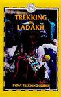 Trekking in Ladakh by Charlie Loram (Paperback, 1999)