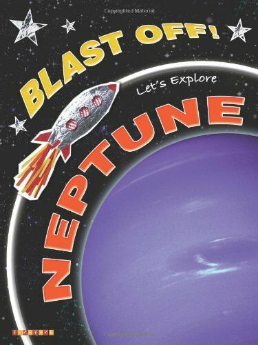 Let's Explore Neptune (Blast Off) By Helen Orme,David Orme