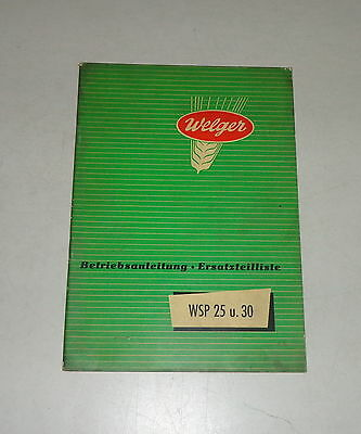 Industrial Collection Here Operating Instructions/parts Catalog Welger Press Wsp 25/30 Stand 10/1956