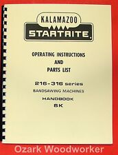 Kalamazoo Startrite Band Saw 216 316 Service Manual 0413