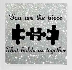 You Are The Piece That Holds Us Together Mum Box Frame Vinyl Decal