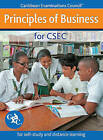 Principles of Business for CSEC - For Self-study and Distance Learning by Caribbean Examinations Council (Paperback, 2011)