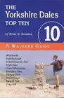 The Yorkshire Dales Top Ten by Brian Gordon Smailes (Paperback, 1999)