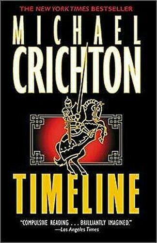 Timelinie : eine Reise IN Die Mitte der Zeit Taschenbuch Michael Crichton