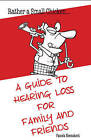 Rather a Small Chicken: A Guide to Hearing Loss for Family and Friends by Pamela Heemskerk (Paperback, 2016)