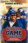 Put Your Game Together Ethical Management in Youth Sports Business by Donnie How