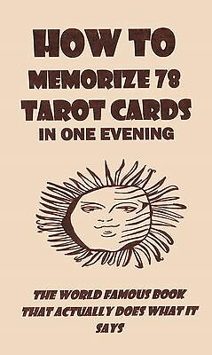 how 2 MEMORIZE 78 tarot CARDS IN ONE EVENING book reading