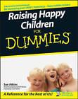Raising Happy Children For Dummies by Sue Atkins (Paperback, 2007)