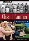 Class in America: An Encyclopedia by ABC-CLIO (Hardback, 2007)