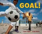 Goal! by Sean Taylor (Hardback, 2014)