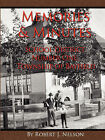 Memories and Minutes by Robert Nelson (Paperback, 2008)